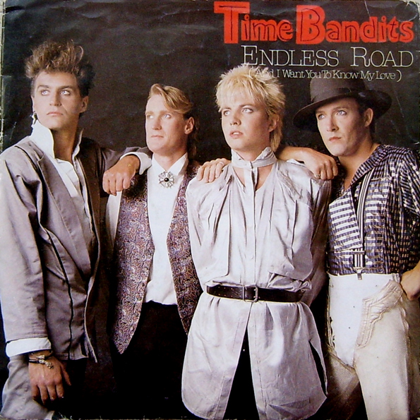 Time Bandits - Endless Road [CBS, 1985]