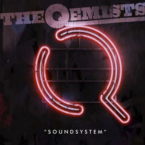 Qemists - Soundsystem (2011)