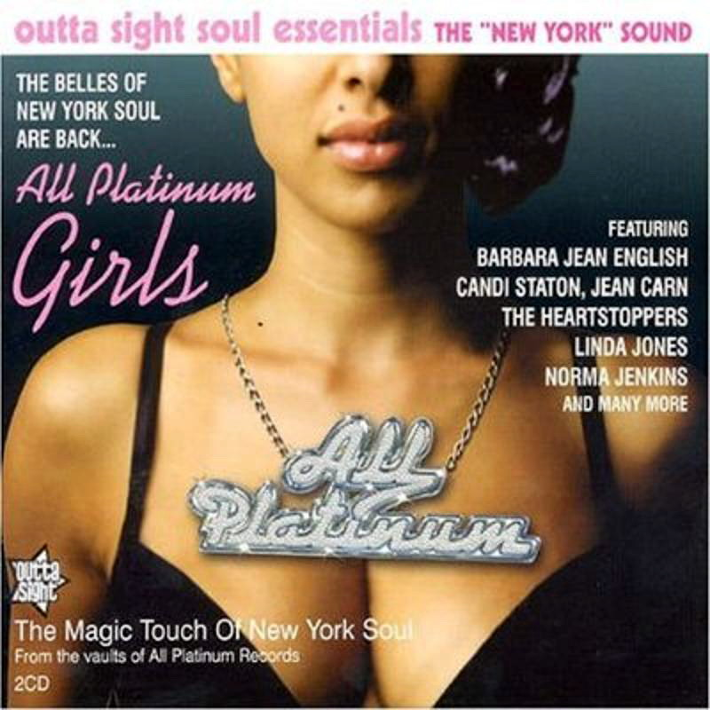 All Platinum Girls - The Belles OF New York Soul