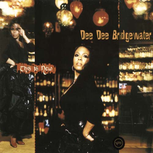 Dee Dee Bridgewater - This Is Now (2002)
