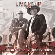 Johan Gielen vs Time Bandits – Live It Up 2008