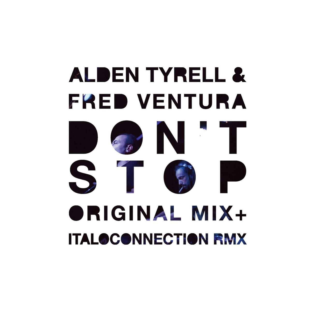 Alden Tyrell & Fred Ventura - Don't Stop (2012)