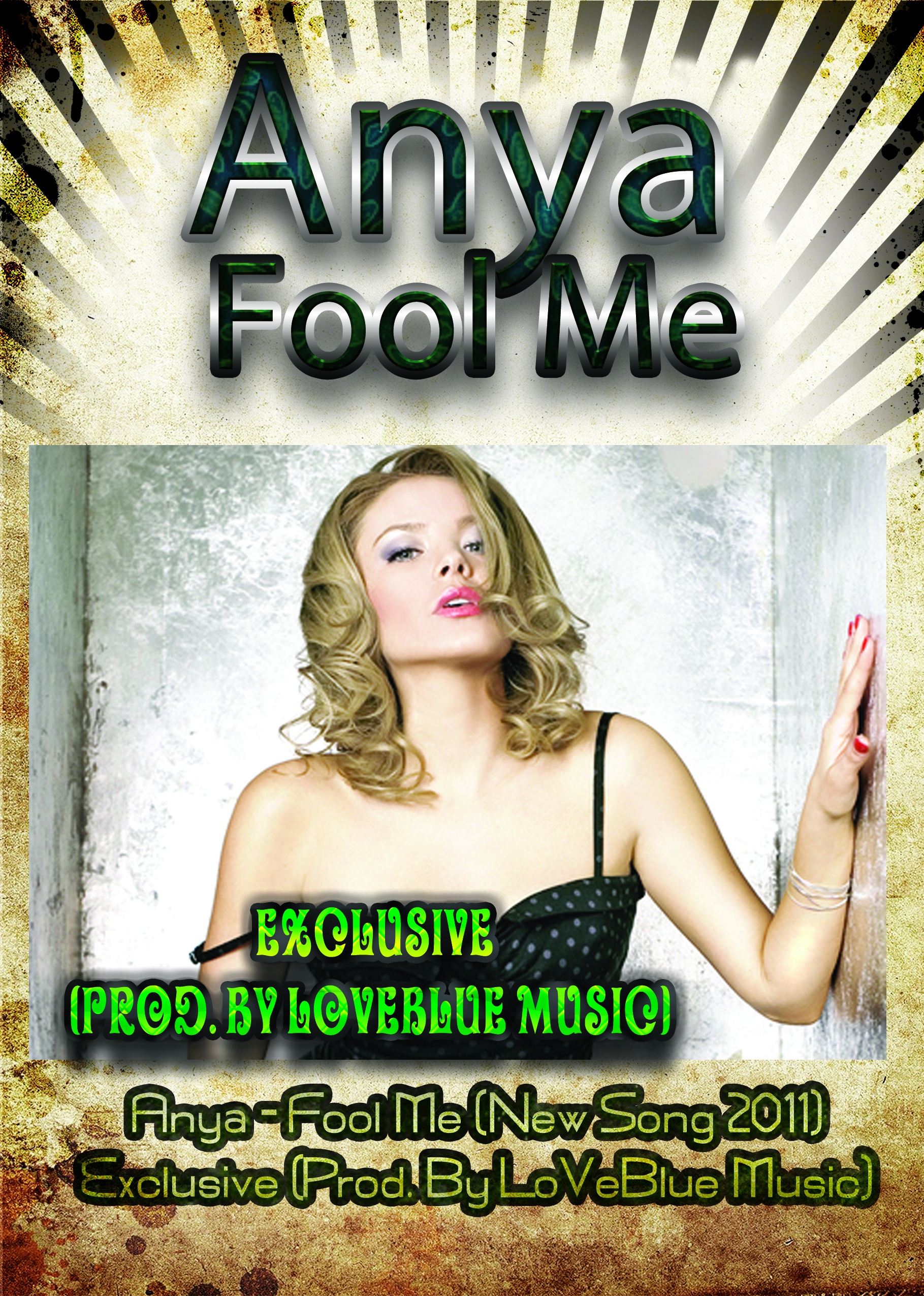 Anya - Fool Me (New Song 2011) Exclusive (CD ORIGINAL)