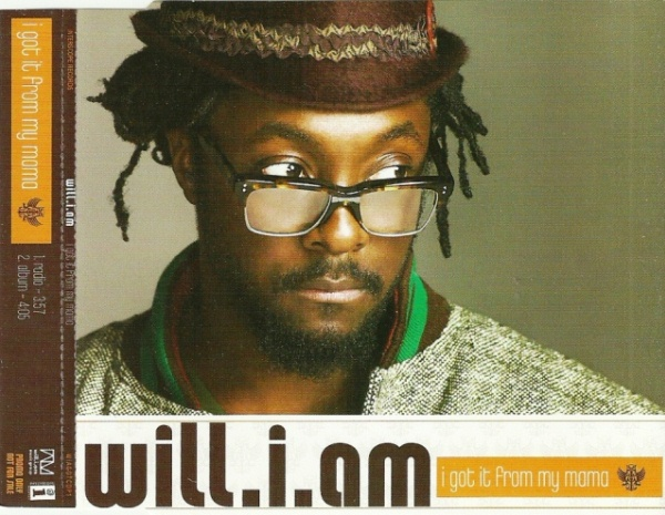 Will.I.Am - I Got it from My Mama (Promo)