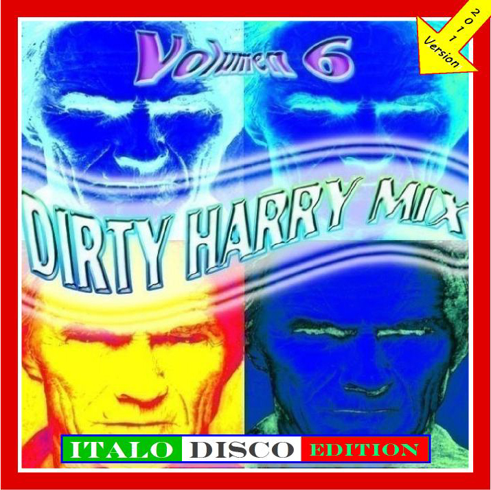 Dirty Harry Mix 6 (New Version) (2011)