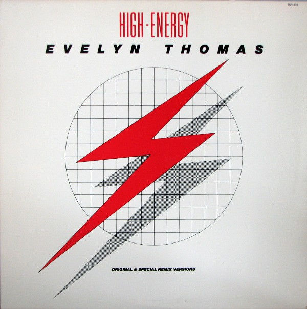 Evelyn Thomas - High-Energy (Original & Special Remix Versions)