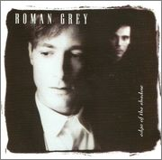 Roman Grey – Edge Of The Shadow