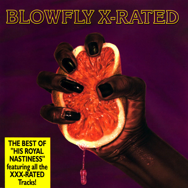 Blowfly – X-Rated (12 track compilation, BCM Records)