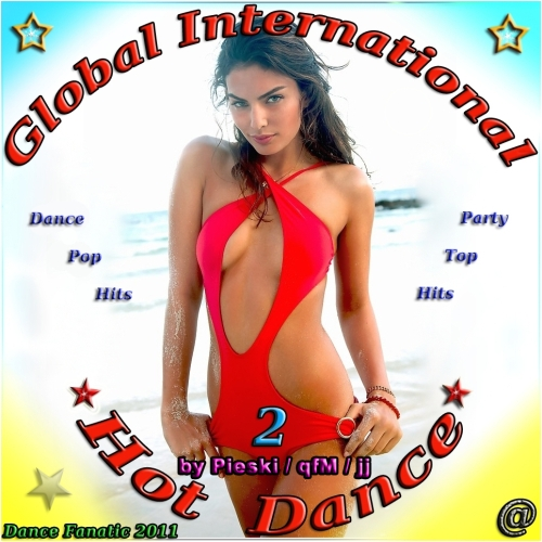 Global International Hot Dance Vol. 2 (2011)