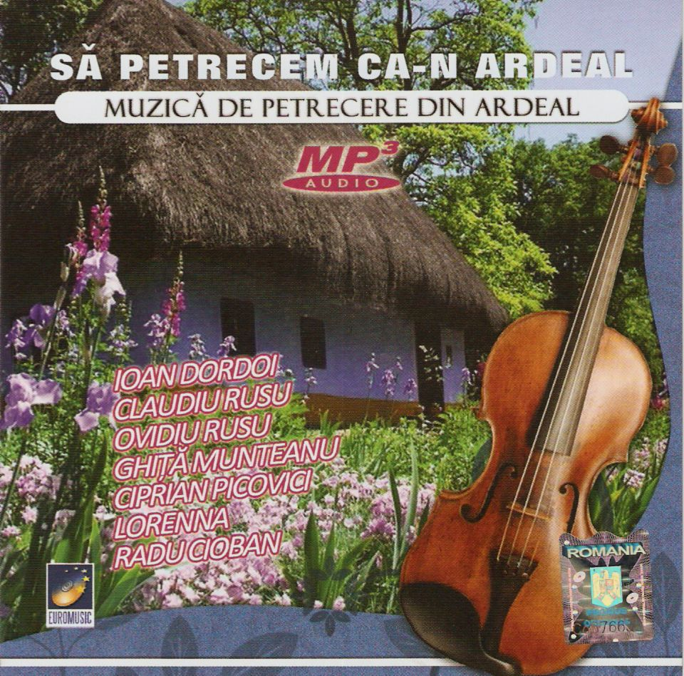 Sa petrecem ca-n Ardeal Mp3 Cd Original 2011