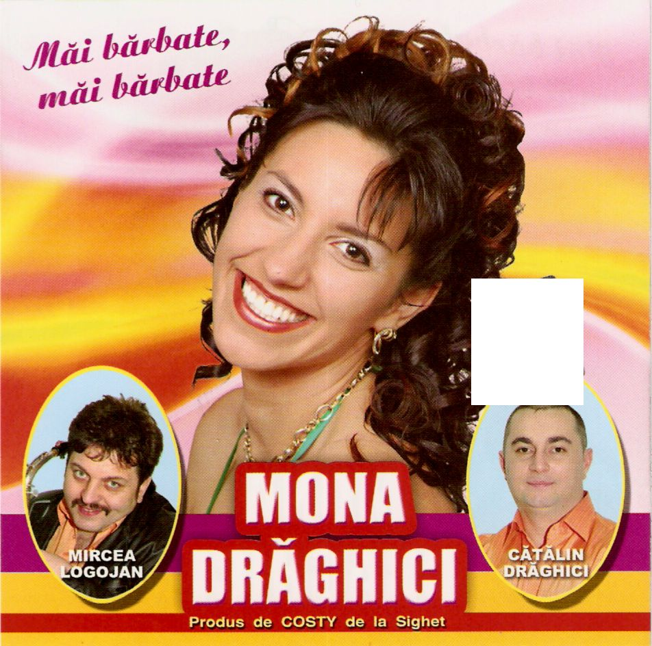 Mona Draghici - Mai barbate, mai barbate 2011 (CD ORIGINAL)