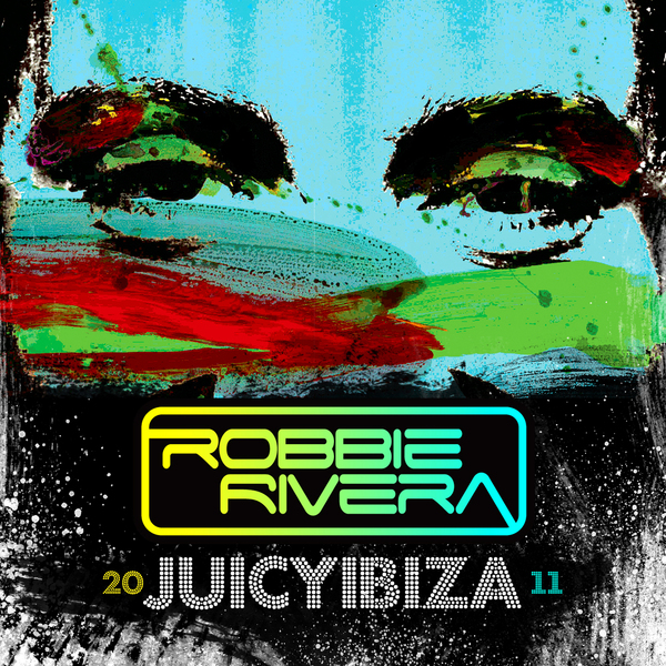 VA - Juicy Ibiza 2011 (Mixed By Robbie Rivera) 2011 (CD ORIGINAL)