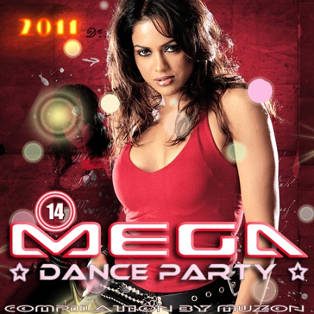 Mega Dance Party 14 (2011) Premiera