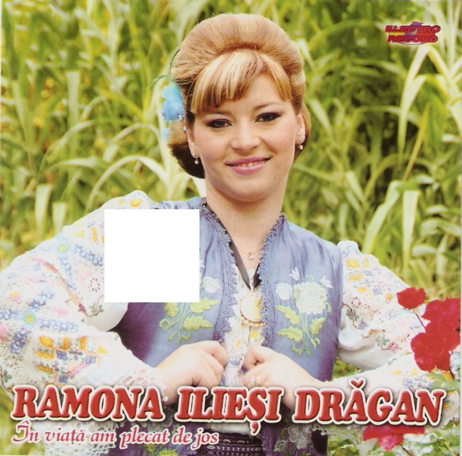 Cover Album of Ramona Ilies Dragan - In viata am plecat de jos CD Original 2011