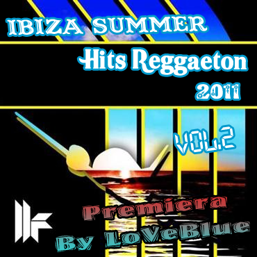 V.A - Ibiza Summer Hits Reggaeton 2011 Vol.2 (CD ORIGINAL) EXCLUSIV