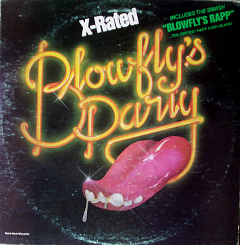 Blowfly - Blowfly's Party (1980, Weird World)