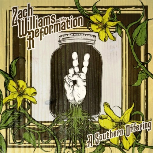 Zach Williams & The Reformation  -2011- A Southern Offering [320].rar