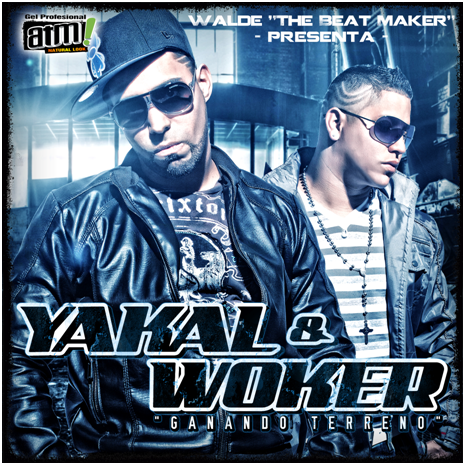 Yakal & Woker - Ganando Terreno 2011 (CD ORIGINAL)