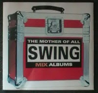 The Mother Of All Swing Mix Albums (1997) (Double Disc)