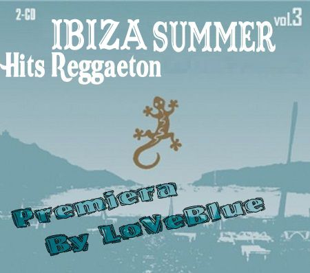 V.A - Ibiza Summer Hits Reggaeton 2011 Vol.3 2-CD (CD ORIGINAL) EXCLUSIV