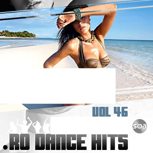 VA - .RO Dance Hits Vol. 46 (2011)