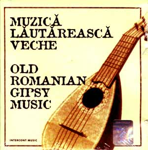 MUZICA LAUTAREASCA  VECHE  -SELECTED BY mAX