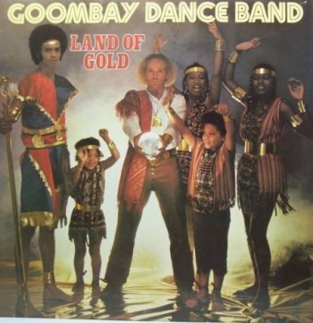 Goombay Dance Band - Land Of Gold 1980
