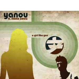 Yanou feat Mark Daviz - A Girl Like You