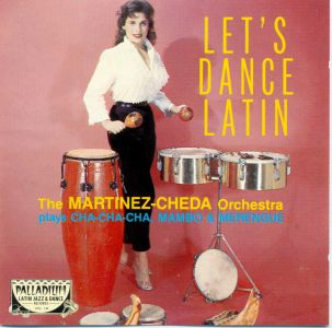 The Martinez - Cheda Orchestra - Let's dance
