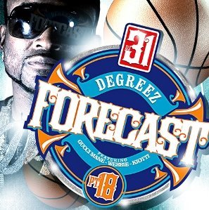 DJ 31 Degreez - Forecast Vol.18