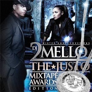 DJ 2Mello - Undercover RnB - The Justo Mixtape Awards Edition