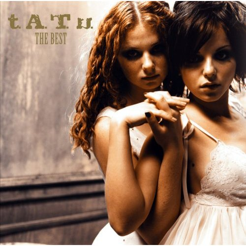tATu - The Best (2006)