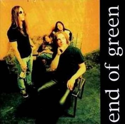 End Of Green '1998 - Believe My Friend