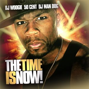 50 Cent - The Time Is Now (2008)