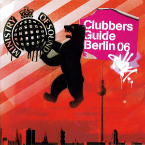 Clubbers Guide To Berlin (Mixed by Daniel Rajkovic)