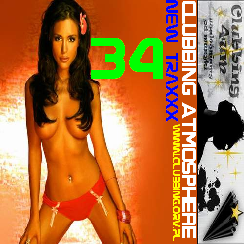 CLUBBING ATMOSPHERE New Traxxx vol.34