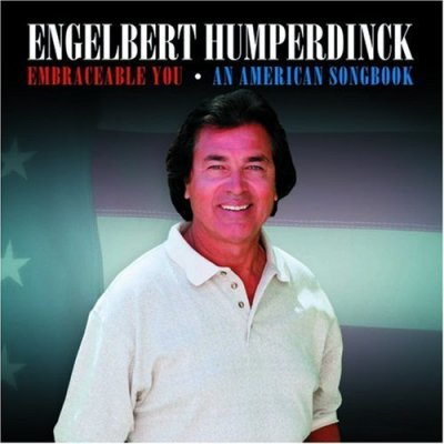 Engelbert Humperdinck - Embraceable You 2006