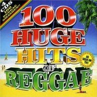 Various Artists - 100 Huge Hits of Reggae