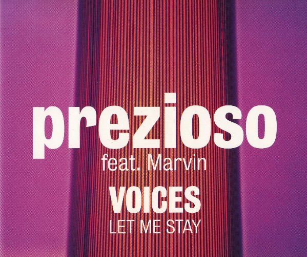 Prezioso feat. Marvin - Voices