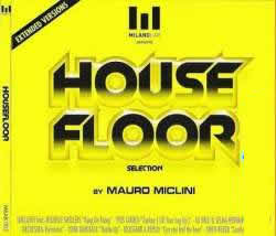 House Floor Selection by Mauro Miclini (2008)