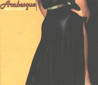 Arabesque - Friday Night 1978