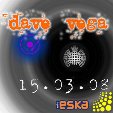 Dave vega - ministry of sound dance party (radio eska)