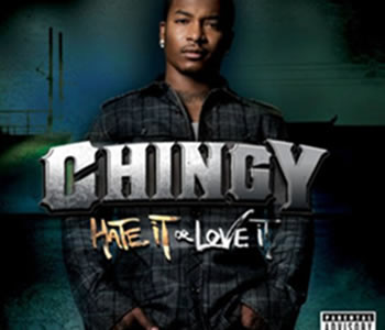 Chingy - Hate It Or Love It (2008) Full Album