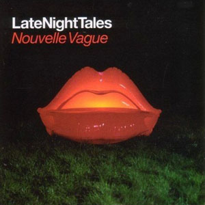 Late Night Tales by Groove Armada - va