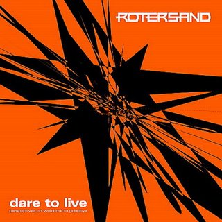 Rotersand - Dare to Live EP
