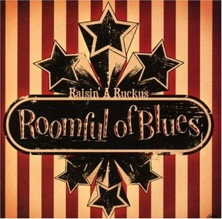 Roomful of Blues - Raisin' a Ruckus [2008]