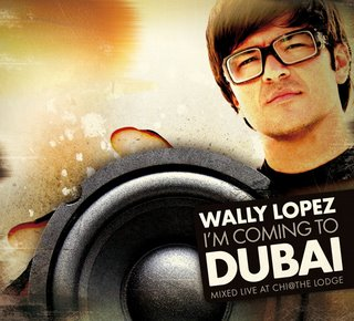 Wally Lopez - I'm Coming To Dubai Mixed By Wally L??pez (2008)