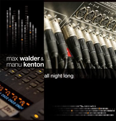 Max Walder & Manu Kenton - All Night Long (2008)