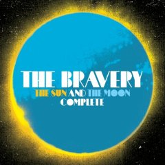 The Bravery - The Sun And The Moon Complete - 2CD - 2008