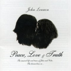 John Lennon - Peace, Love And Truth